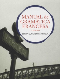 Elena Echeverria Pereda - Manual de gramatica francesa.