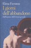 Elena Ferrante - I giorni dell'abbandono.