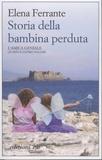 Elena Ferrante - L'amica geniale Tome 4 : Storia della bambina perduta.