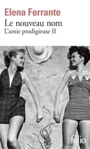 Livre audio gratuit avec téléchargement de texte L'amie prodigieuse Tome 2 (Litterature Francaise) 9782072693168 par Elena Ferrante PDB