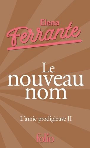 Elena Ferrante - L'amie prodigieuse Tome 2 : Le nouveau nom - Jeunesse.