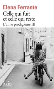 L'amie prodigieuse Tome 3 - Celle qui fuit et celle qui resteElena Ferrante - Format PDF - 9782072693113 - 7,99 €