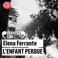 L'amie prodigieuse Tome 4 - L'enfant perdueElena Ferrante - Format MP3 - 9782072768293 - 21,99 €