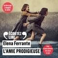 Elena Ferrante - L'amie prodigieuse.