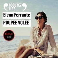 Elena Ferrante et Elsa Damien - Poupée volée.