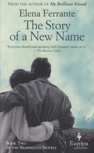 Elena Ferrante - The Story of New Name.