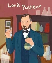Elena Ferrari et Isabel Muñoz - La vie de Louis Pasteur.