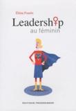 Eléna Fourès - Leadership au féminin.