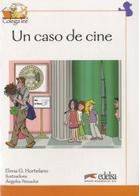 Elena G. Hortelano - Un caso de cine.