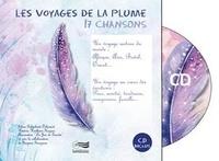 Elena Galimberti-Delecourt et Patricia Hertkorn-Hugues - Les voyages de la plume - 17 chansons. 1 CD audio