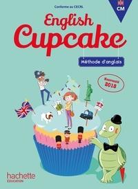 Elena Iordan et Christophe Romeu - Méthode d'anglais CM English Cupcake.
