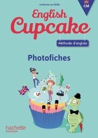 Elena Iordan et Christophe Romeu - Méthode d'anglais CM English Cupcake - Photofiches.