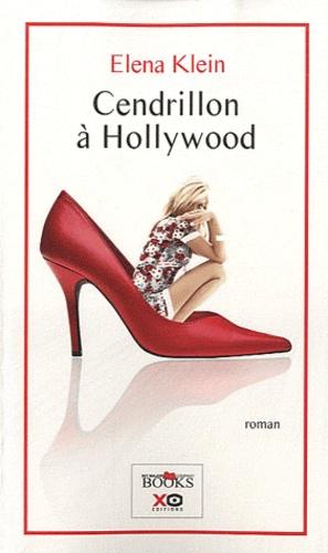 Elena Klein - Cendrillon à Hollywood.