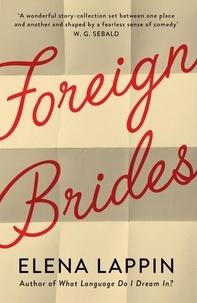 Elena Lappin - Foreign Brides.
