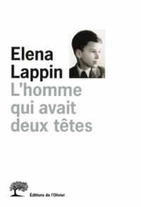 Elena Lappin - L'homme qui avait deux têtes.