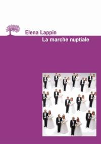 Elena Lappin - La marche nuptiale.