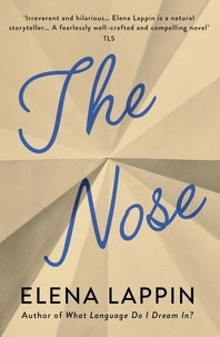 Elena Lappin - The Nose.