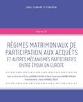Elena Lauroba Lacasa et Maria Esperança Ginebra Molins - Régimes matrimoniaux de participation aux acquêts et autres mécanismes participatifs entre époux.