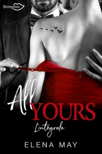 Elena May - All Yours - L'intégrale.