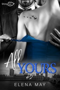 Elena May - All Yours Tome 2.