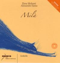 Elena Molisani et Alessandro Sanna - Milà - Edition en occitan. 1 CD audio