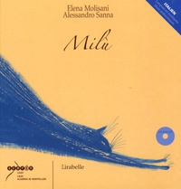 Elena Molisani et Alessandro Sanna - Milù. 1 CD audio