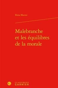 Elena Muceni - Malebranche et les équilibres de la morale.