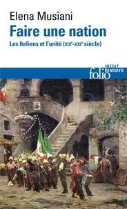 Faire une nation - Les Italiens et lunité (XIXe-XXIe siècle).pdf