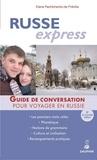 Elena Pachtchenko-de Préville - Russe express - Pour voyager en Russie.