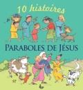 Elena Pasquali et Nicola Smee - Paraboles de Jésus - 10 histoires.