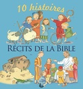Elena Pasquali et Nicola Smee - Récits de la Bible - 10 histoires.