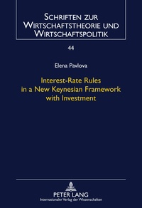 Elena Pavlova - Interest-Rate Rules in a New Keynesian Framework with Investment.