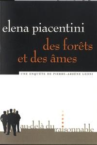 Elena Piacentini - Des forêts et des âmes.