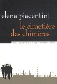 Elena Piacentini - Le cimetière des chimères.