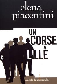 Elena Piacentini - Un Corse à Lille.