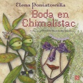 Elena Poniatowska - Boda En Chimalistac.