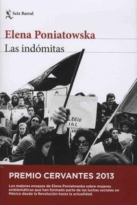 Elena Poniatowska - Las indomitas.