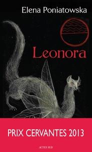 Elena Poniatowska - Leonora.