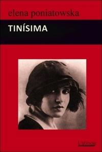 Elena Poniatowska - Tinisima.