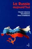 Elena Tchistiakova et Claude Cabanne - La Russie aujourd'hui.