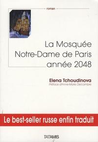 Elena Tchoudinova - La Mosquée Notre-Dame de Paris : année 2048.