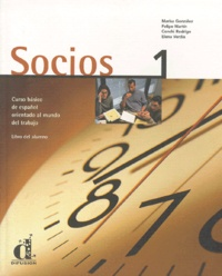 Elena Verdia et Marisa Gonzales - Socios 1 - Libro del Alumno.