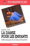 Elena Viti - La danse pour les enfants - Méthodologie de la Danse Educative.