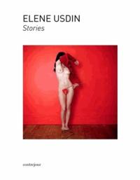 Elene Usdin et Isabelle Blondie - Elene Usdin Stories.