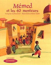 Elene Usdin et Françoise Guillaumond - Mémed et les 40 menteurs.