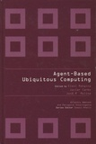 Eleni Mangina et Javier Carbo - Agent-Based Ubiquitous Computing.