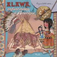 Eleonora Barsotti - Alawa, enfant indien d'Amérique.