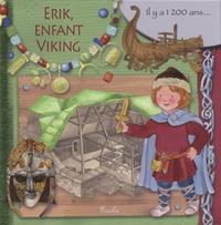 Eleonora Barsotti - Erik, enfant viking.