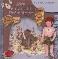 Eleonora Barsotti - Jora, enfant de la Préhistoire.