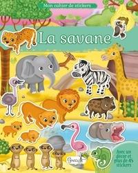 Télécharger des ebooks gratuits epub La savane  - Avec un décor et plus de 45 stickers 9782366536249